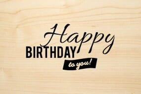 Holzgrusskarte - Geburtstag - Happy Birthday to you!