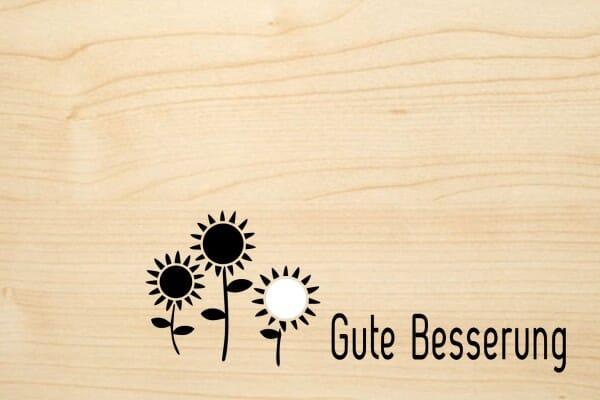 Holzgrusskarte - Besserung - Gute Besserung. Verschiedene Blumen abgebildet.