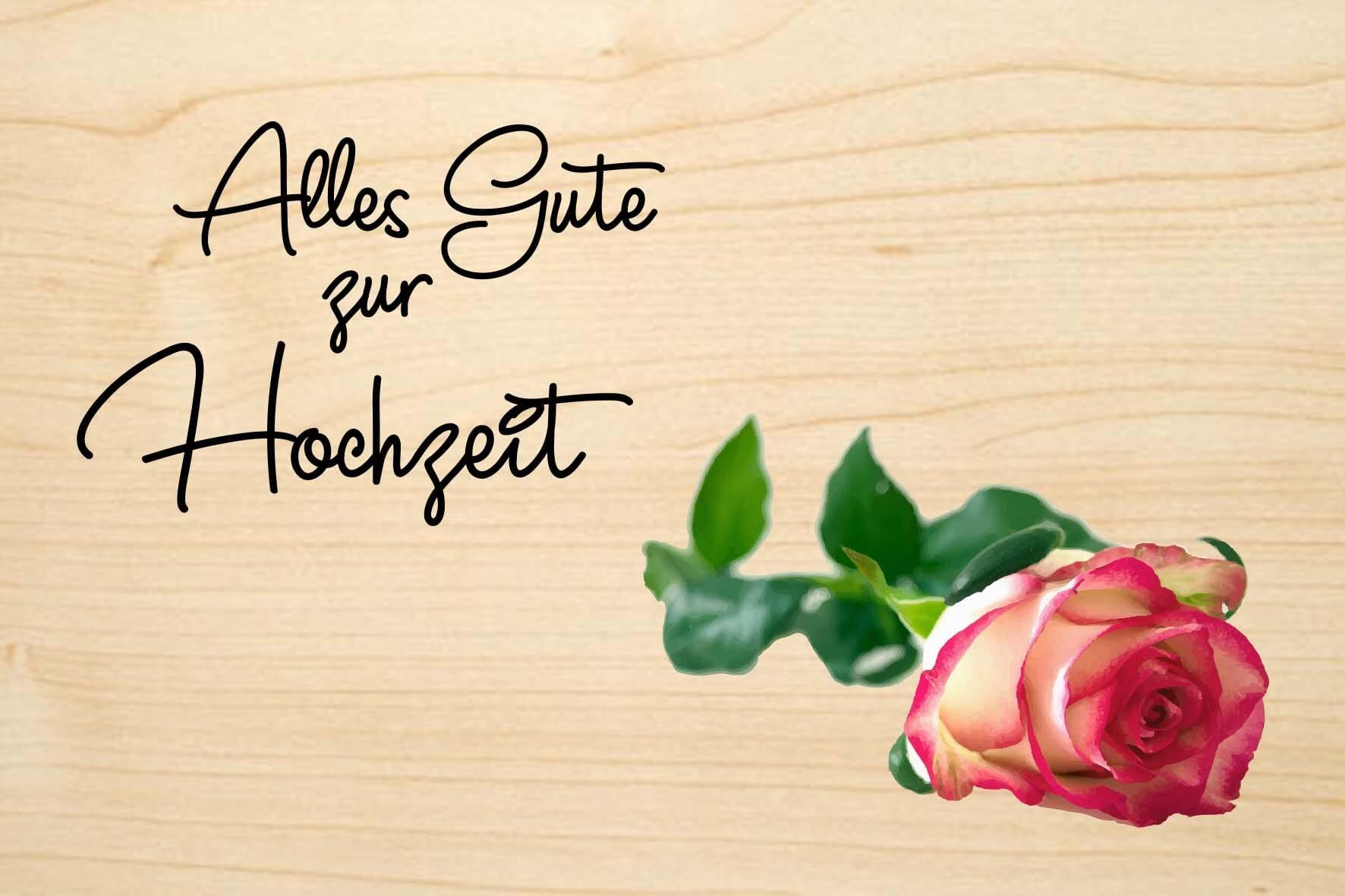 Holzgrusskarte: Alles Gute zur Hochzeit. Farbige Rose