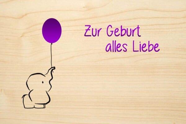 Holzgrusskarte - Geburt - Zur Geburt alles Liebe. Mit Elefant und farbigem Luftballon.