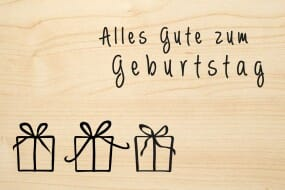 Holzgrusskarte - Geburtstag - Alles Gute zum Geburtstag mit drei Geschenken
