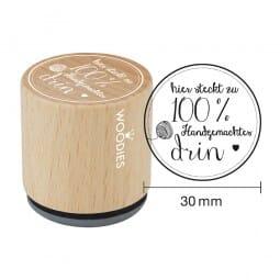 Woodies Stempel - Hier steckt zu 100% Hand