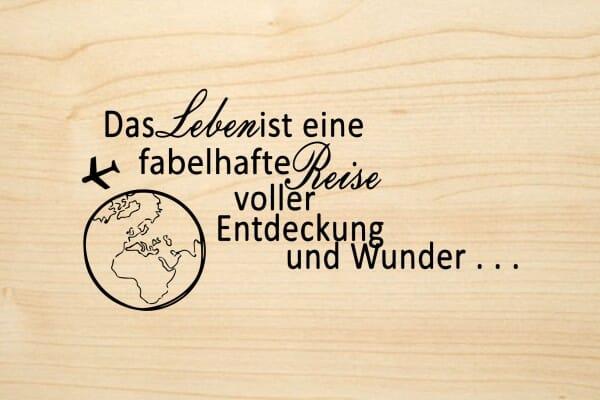 Holzgrusskarte - Schön - Das Leben ist eine fabelhafte Reise voller Entdeckung und Wunder...