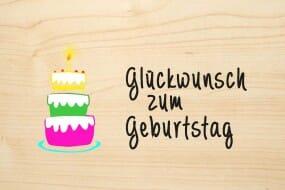Holzgrusskarte - Geburtstag - Glückwunsch zum Geburtstag mit farbiger Torte