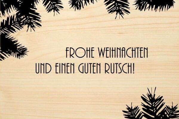 Holzgrusskarte - Weihnachten - Frohe Weihnachten und einen guten Rutsch.