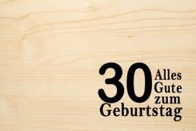 Holzgrusskarte - Geburtstag (Jahr gross) - Alles Gute zum 30. Geburtstag