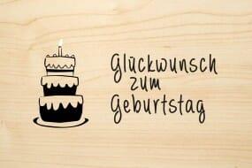 Holzgrusskarte - Geburtstag - Glückwunsch zum Geburtstag mit Torte