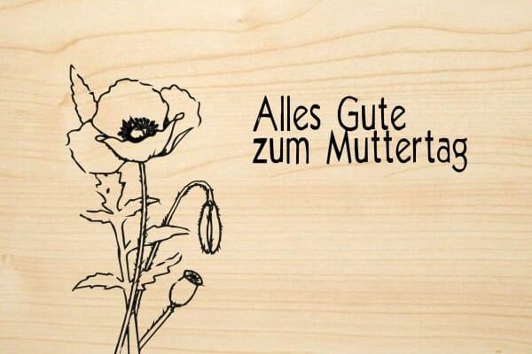 Holzgrusskarte - Muttertag - Alles Gute zum Muttertag. Blumen abgebildet.
