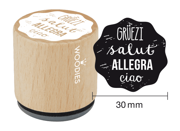 Woodies Stempel - GRÜEZI, salut, ALLEGRA, ciao
