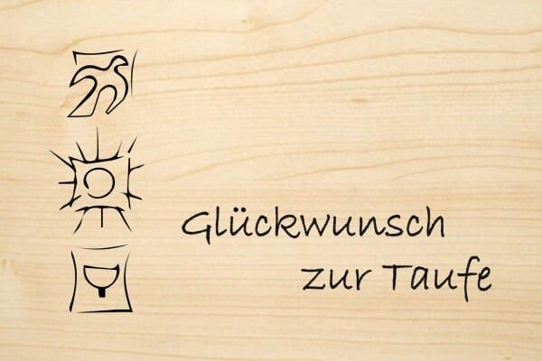 Holzgrusskarte Taufe Glückwunsch Zur Taufe Mit Taube Sonne Und Kelch