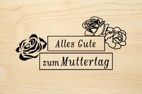 Holzgrusskarte - Muttertag - Alles Gute zum Muttertag. Mit Rosenköpfen.