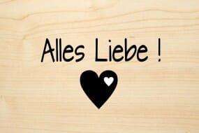 Holzgrusskarte - Glück - Alles Liebe ! Mit Herz abgebildet.