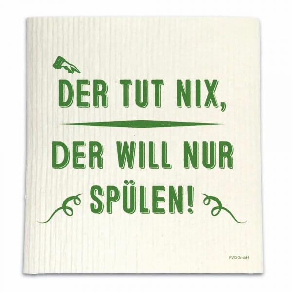 Spüllappen - DER TUT NIX, DER WILL NUR SPüLEN!