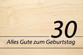 Holzgrusskarte - Geburtstag - Alles Gute zum 30. Geburtstag