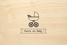 Holzgrusskarte - Geburt - Hurry, ein Baby! Kinderwagen ist abgebildet