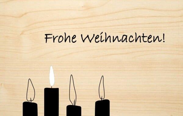 Holzgrusskarte - Weihnachten - Frohe Weihnachten ! Vier Kerzen abgebildet.